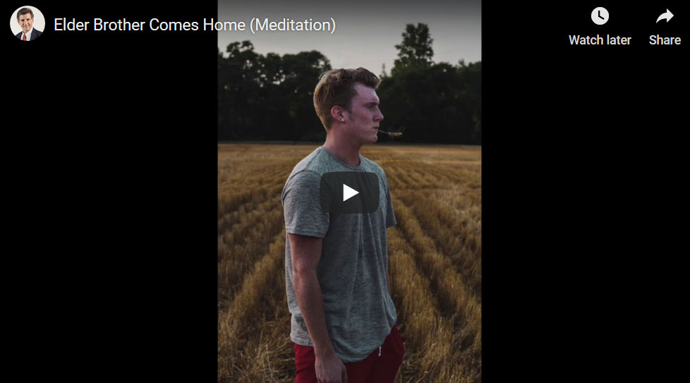 Elder Brother Comes Home (Meditation)